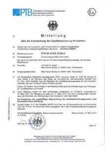 Mitteilung über die Anerkennung der Qualitätssicherung Produktion nach ATEX, durch die PTB (benannte Stelle).